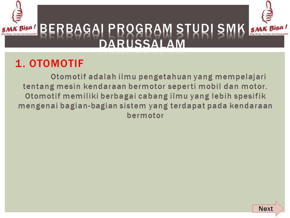 A.VISI Membuat siswa siswi SMK DARUSSALAM yang kreatif dan inovasi serta bertanggung jawab B. MISI Menjadiakan siswa siswi SMK DARUSSALAM cerdas dan m