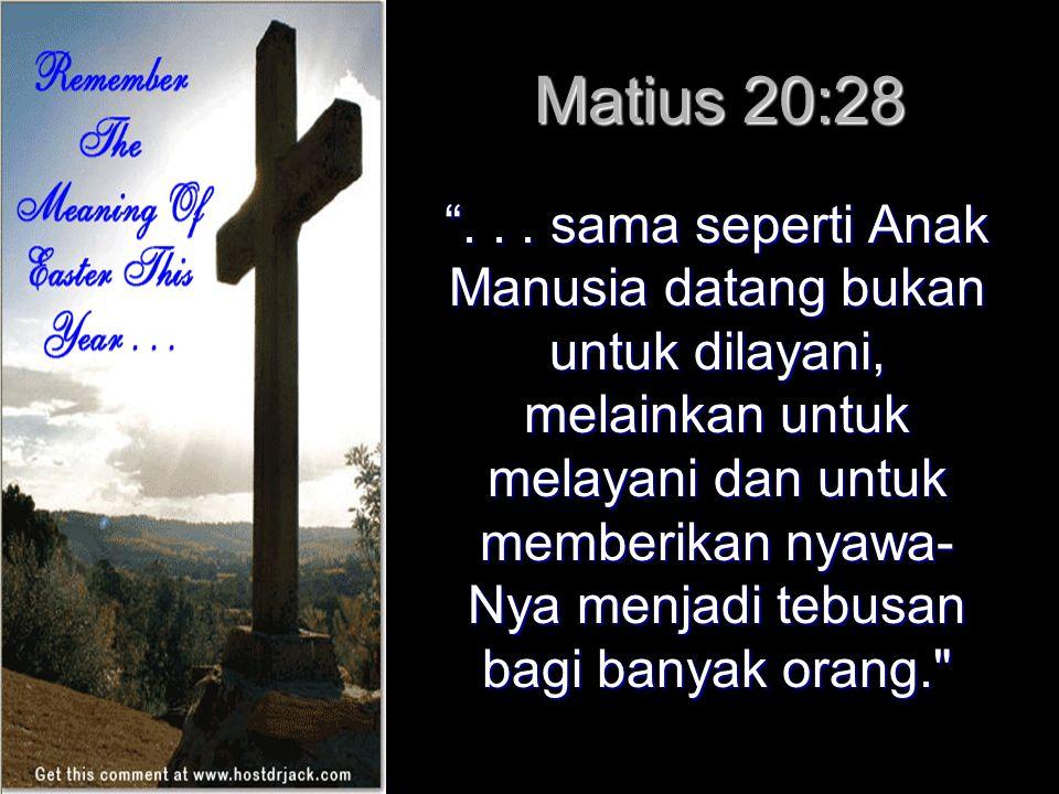 Matius 20:28 ...