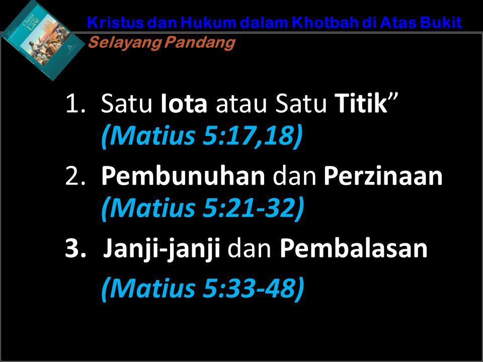 b b Understand the purposes of marriageA Kristus dan Hukum dalam Khotbah di Atas Bukit Selayang Pandang Kristus dan Hukum dalam Khotbah di Atas Bukit
