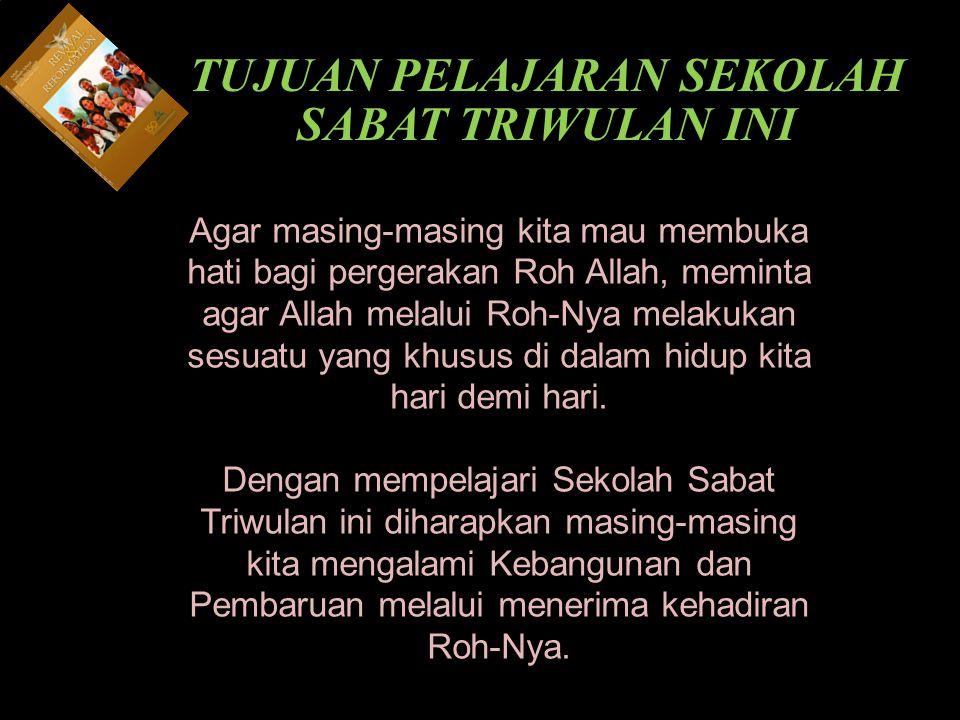 b Understand the purposes of marriage Kearifan: Pelindung Kebangunan 3.