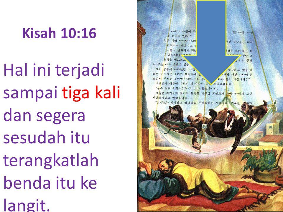 Kisah 10:17 Petrus bertanya-tanya di dalam hatinya, apa kiranya arti penglihatan yang telah dilihatnya itu.