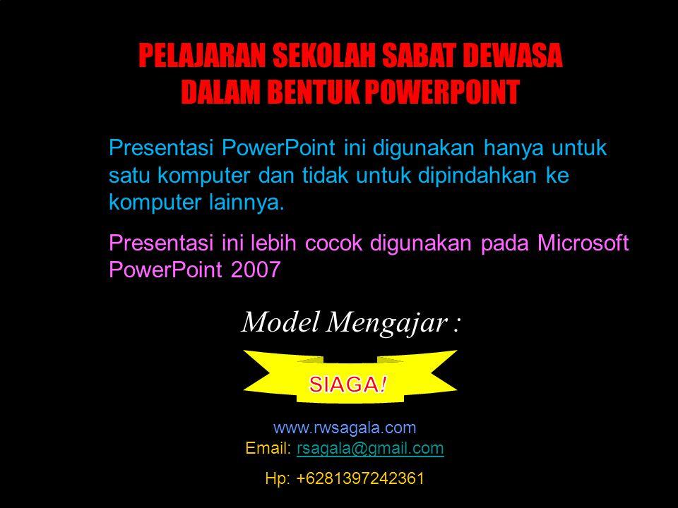 Presentasi PowerPoint ini digunakan hanya untuk satu komputer dan tidak untuk dipindahkan ke komputer lainnya.