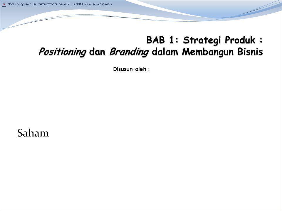 Disusun oleh : Power Point Berdasarkan Buku yang ditulis Ujang Sumarwan, dkk Pemasaran Strategik: Strategi untuk Pertumbuhan Perusahaan dan Penciptaan Nilai bagi pemegang Saham