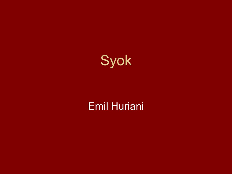 Syok Emil Huriani