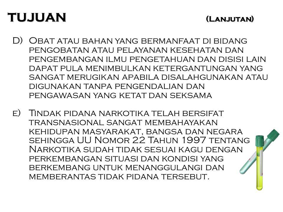 IMPORTASI NARKOTIKA (Pasal 16) 1.Importir Narkotika harus memiliki Surat Persetujuan Impor dari Menteri untuk setiap kali melakukan impor Narkotika.