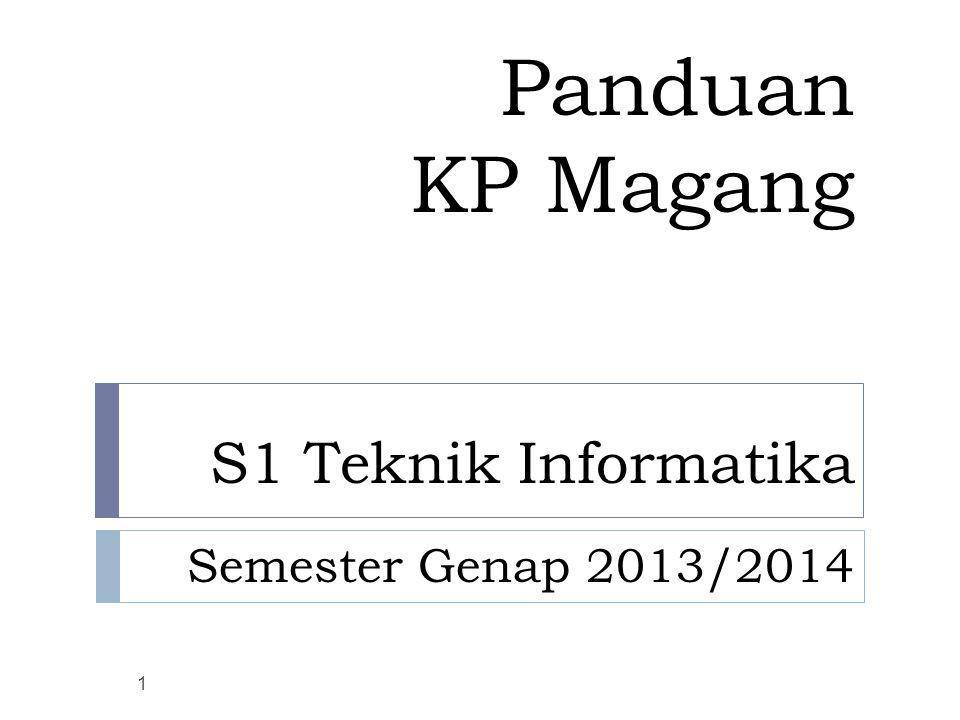 Panduan KP Magang S1 Teknik Informatika Semester Genap 2013/2014 1