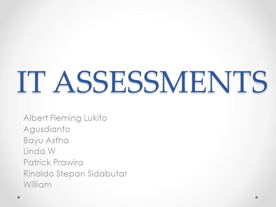 Outline Apa itu IT Assesments.