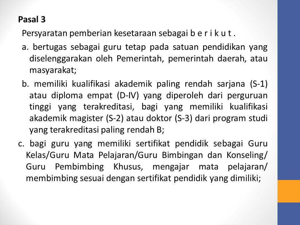 Pasal 3 Persyaratan pemberian kesetaraan sebagai b e r i k u t.