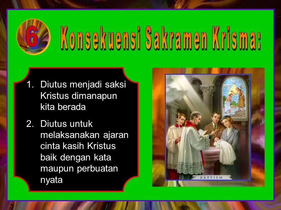 1.Dilantik menjadi orang kristen dewasa 2.Menerima Roh Kudus yang merupakan meterai, tanda bahwa kita ini milik Allah 3.Langkah kedua menjadi seorang