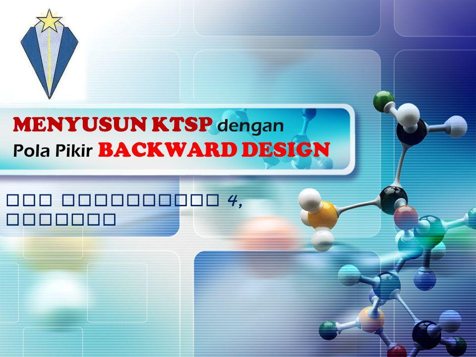 LOGO MENYUSUN KTSP dengan Pola Pikir BACKWARD DESIGN SMP TARAKANITA 4, JAKARTA