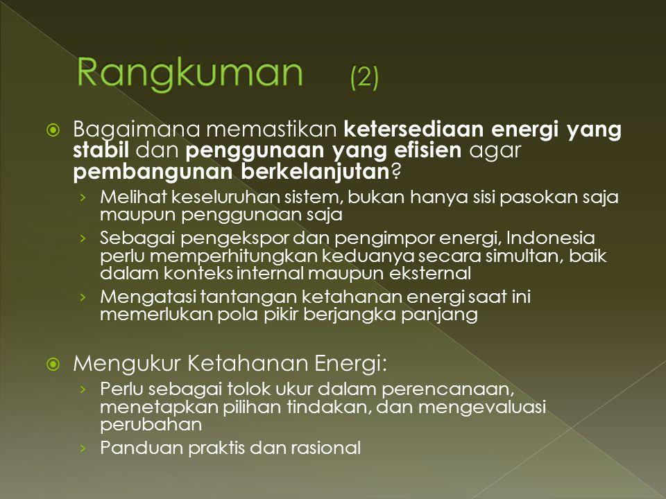  Bagaimana memastikan ketersediaan energi yang stabil dan penggunaan yang efisien agar pembangunan berkelanjutan .