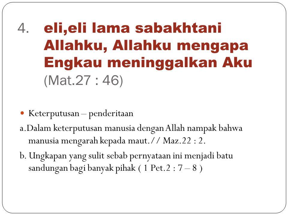 Allah tidak dapat bersekutu dengan dosa a.