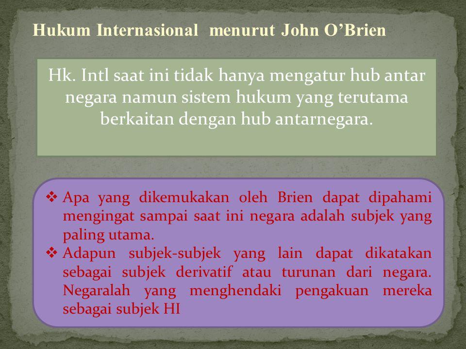 Hukum Internasional menurut John O'Brien Hk.