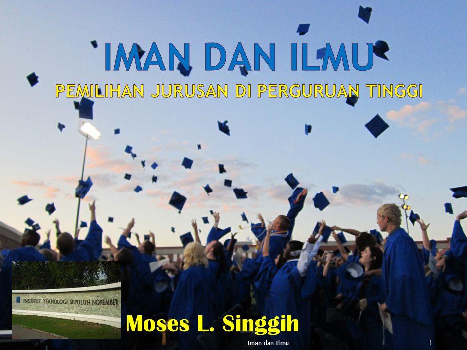 1 Moses L. Singgih Iman dan Ilmu
