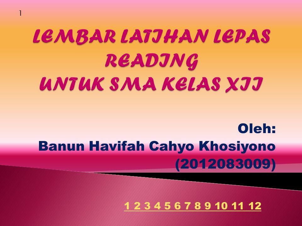 Oleh: Banun Havifah Cahyo Khosiyono (2012083009) 1 1 2 3 4 5 6 7 8 9 10 11 12