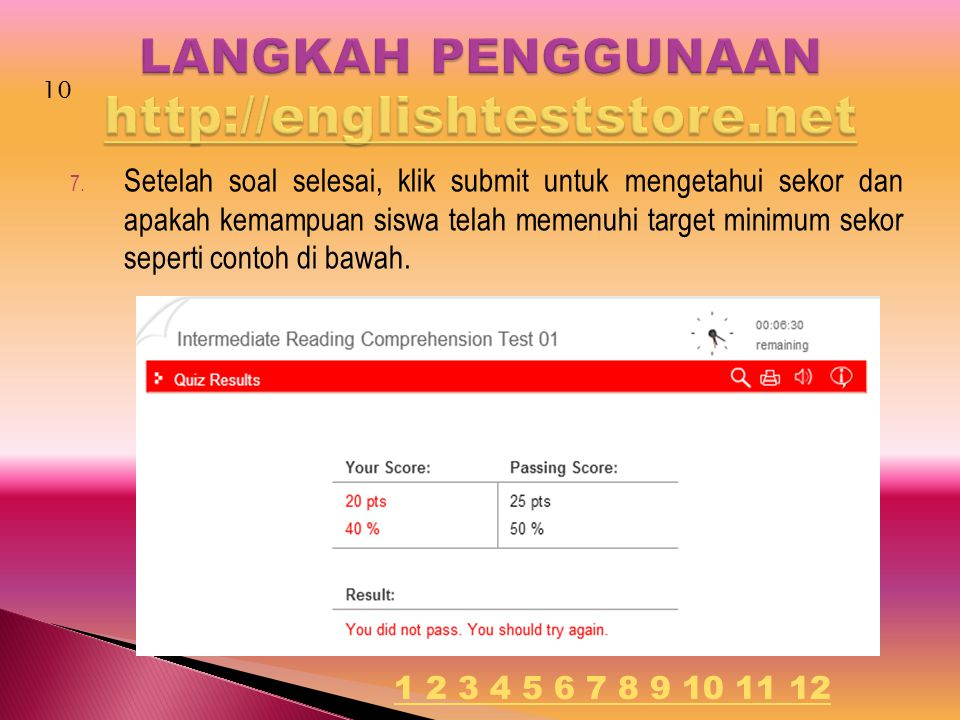 7. Setelah soal selesai, klik submit untuk mengetahui sekor dan apakah kemampuan siswa telah memenuhi target minimum sekor seperti contoh di bawah. 10