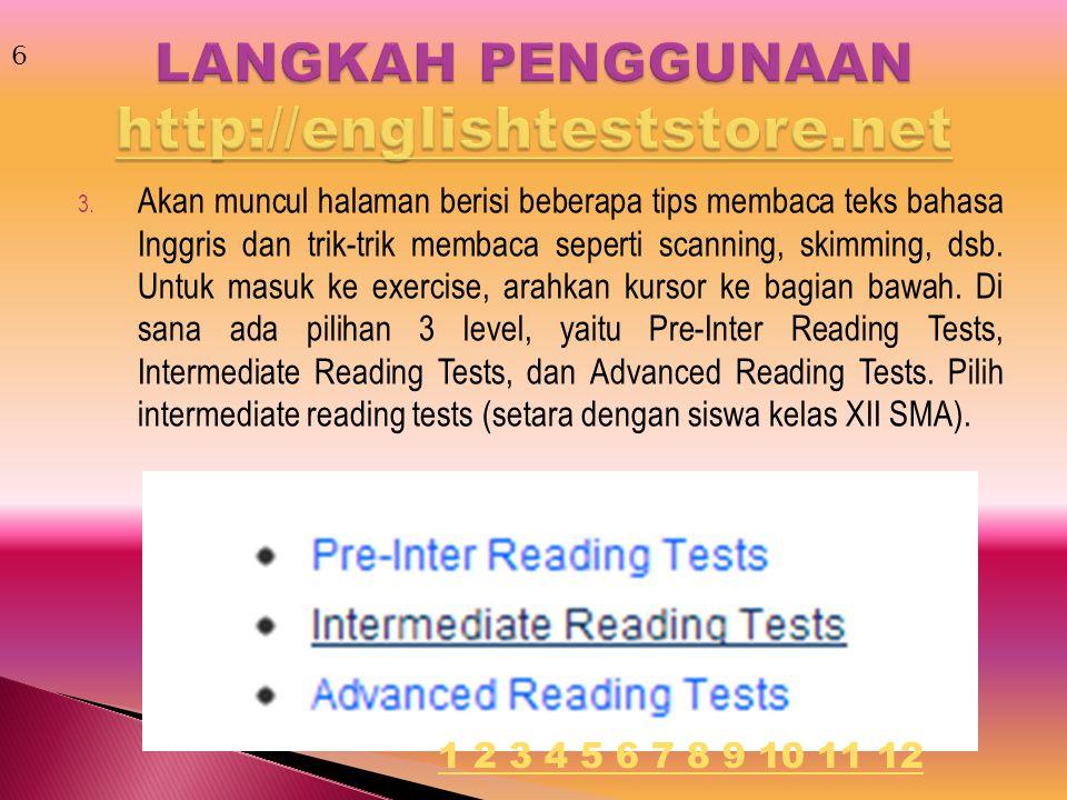3. Akan muncul halaman berisi beberapa tips membaca teks bahasa Inggris dan trik-trik membaca seperti scanning, skimming, dsb. Untuk masuk ke exercise