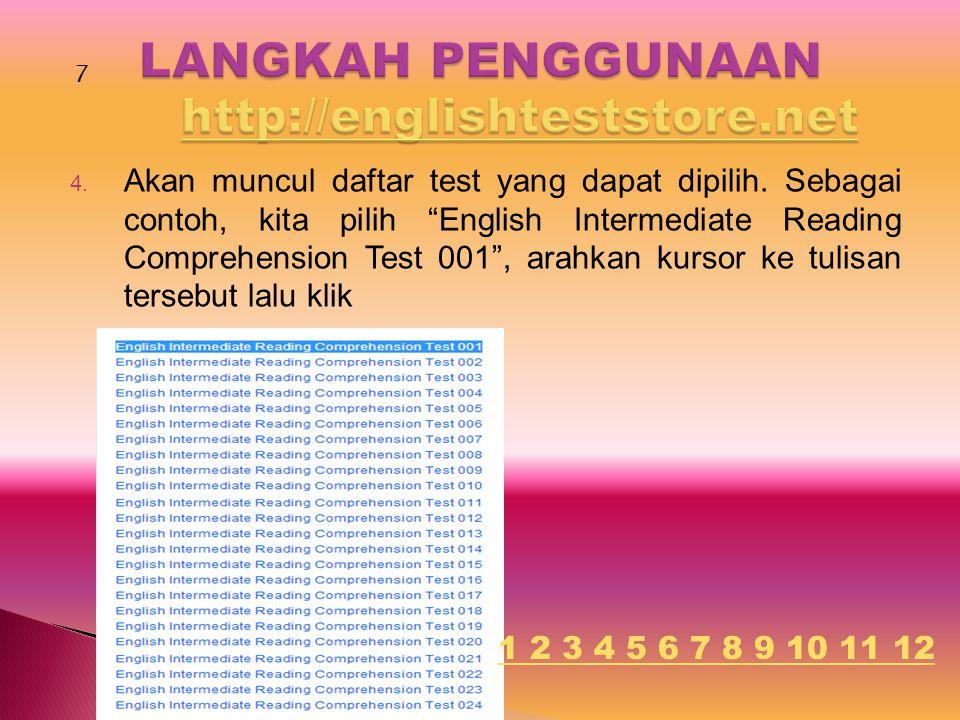 "4. Akan muncul daftar test yang dapat dipilih. Sebagai contoh, kita pilih ""English Intermediate Reading Comprehension Test 001"", arahkan kursor ke tul"