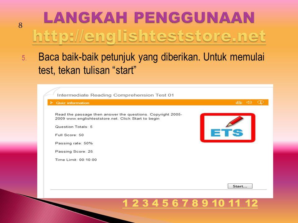 "5. Baca baik-baik petunjuk yang diberikan. Untuk memulai test, tekan tulisan ""start"" 8 1 2 3 4 5 6 7 8 9 10 11 12"