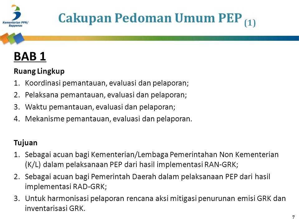 Cakupan Pedoman Umum PEP (2) BAB 2 1.