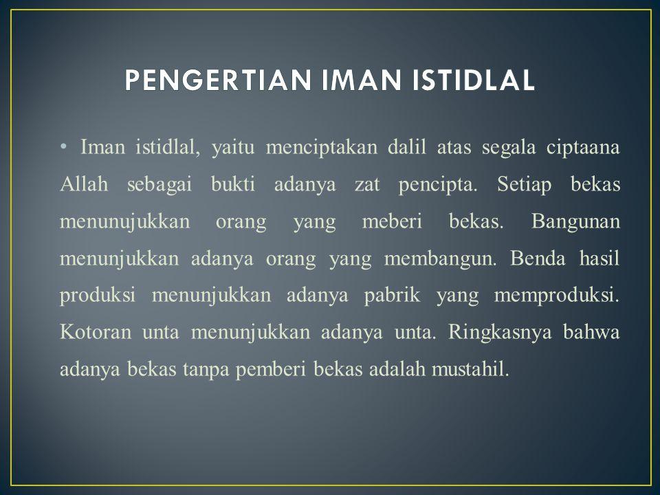 Pengertian iman haqiqi Iman haqiqi, yaitu mengikat hatinya terhadap sifat keesaan Allah Ta'ala. Sekiranya terdapat perselisihan ahli ilmu untuk melepa