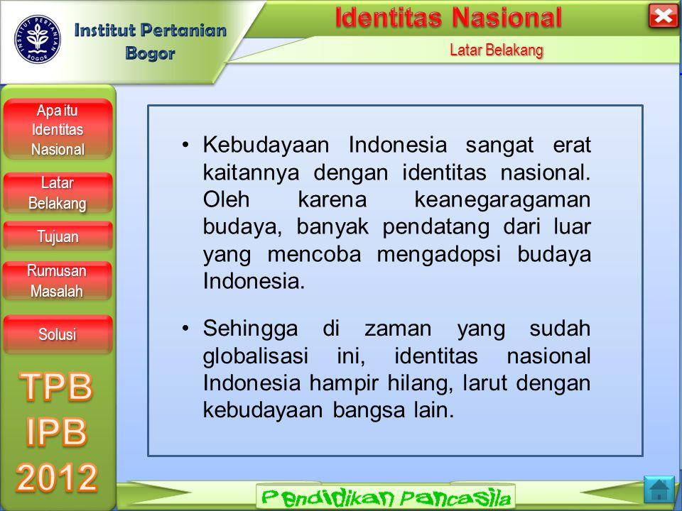 LOGO Apa itu Identitas Nasional? Apa itu Identitas Nasional? Apa itu Identitas Nasional? Apa itu Identitas Nasional? Identitas adalah sifat khas yang