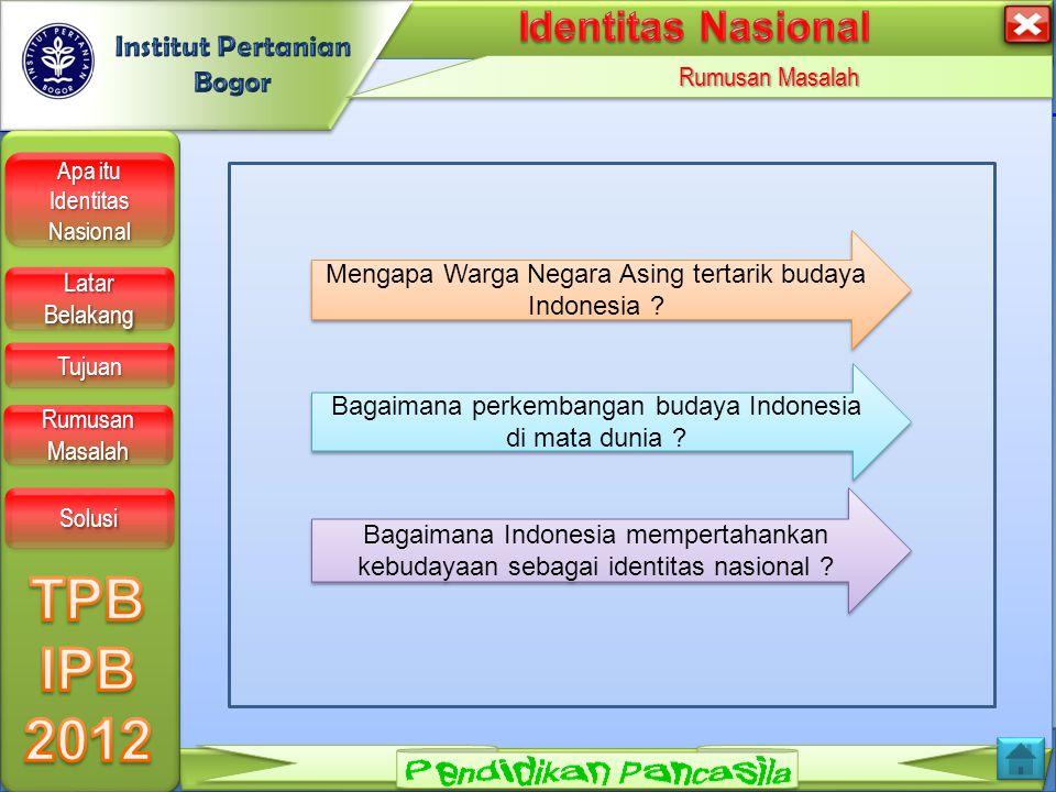 LOGO Tujuan Apa itu Identitas Nasional Apa itu Identitas Nasional Apa itu Identitas Nasional Apa itu Identitas Nasional Latar Belakang Latar Belakang