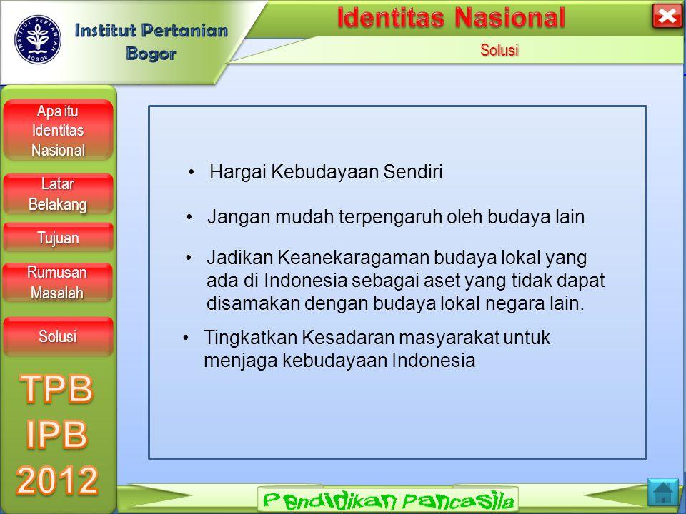 LOGO Apa itu Identitas Nasional Apa itu Identitas Nasional Apa itu Identitas Nasional Apa itu Identitas Nasional Latar Belakang Latar Belakang Latar B