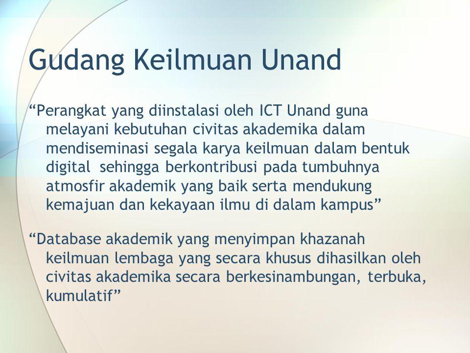 """Gudang Keilmuan Unand """"Perangkat yang diinstalasi oleh ICT Unand guna melayani kebutuhan civitas akademika dalam mendiseminasi segala karya keilmuan d"""