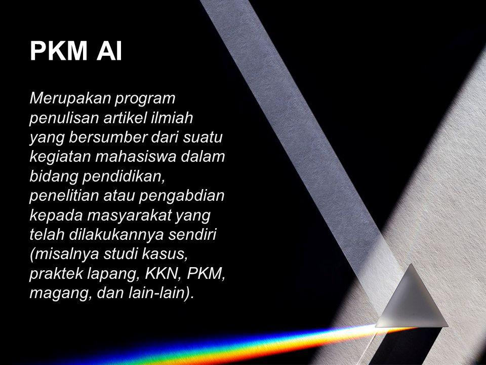 PKM AI Merupakan program penulisan artikel ilmiah yang bersumber dari suatu kegiatan mahasiswa dalam bidang pendidikan, penelitian atau pengabdian kep