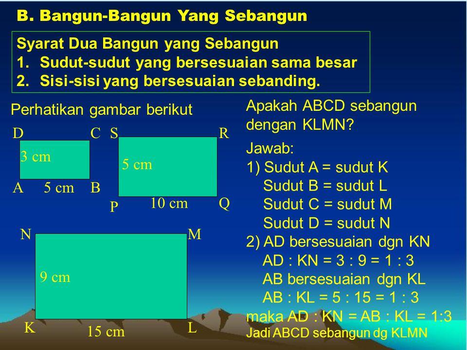 Contoh Soal 4: Tinggi sebuah gedung adalah 25 m dan lebarnya 35 m. Jika pada layar TV ternyata lebar gedung adalah 21 cm, hitung tinggi gedung pada TV