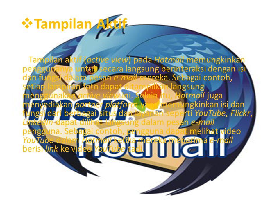 Fitur Serupa dengan layanan webmail besar lainnya, Hotmail menggunakan teknik pemograman Ajax dan mendukung versi terbaru dari Internet Explorer, Mozilla Firefox, Safari, dan Google Chrome.