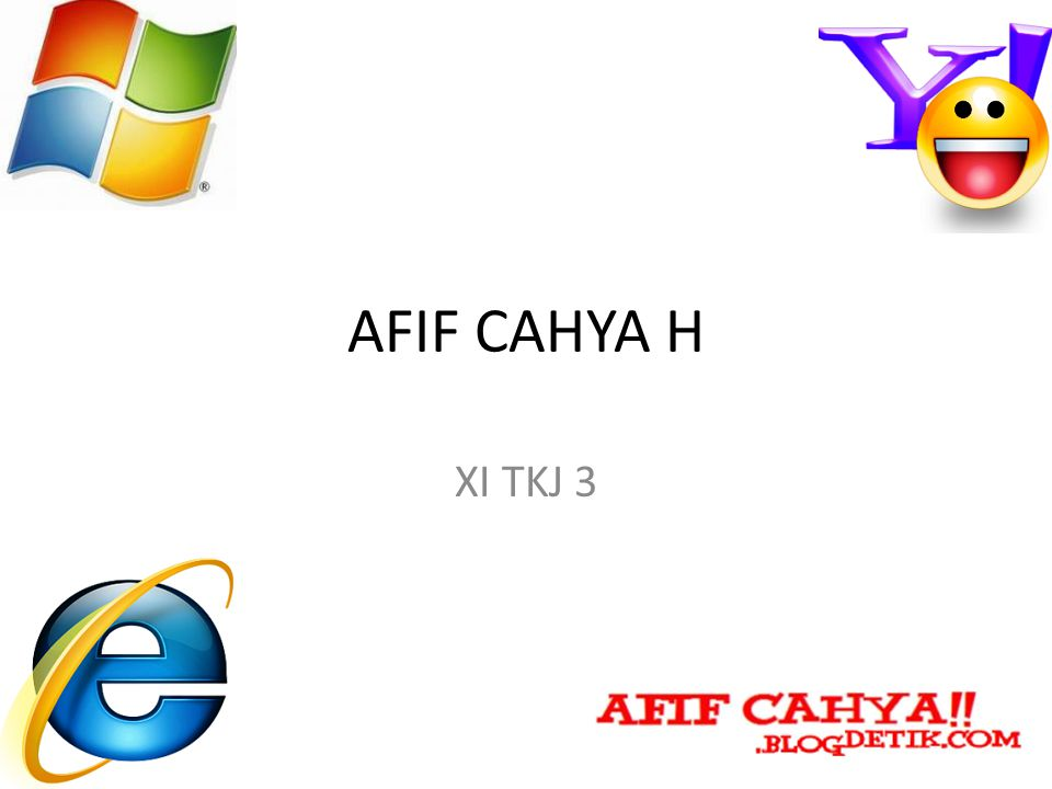 AFIF CAHYA H XI TKJ 3