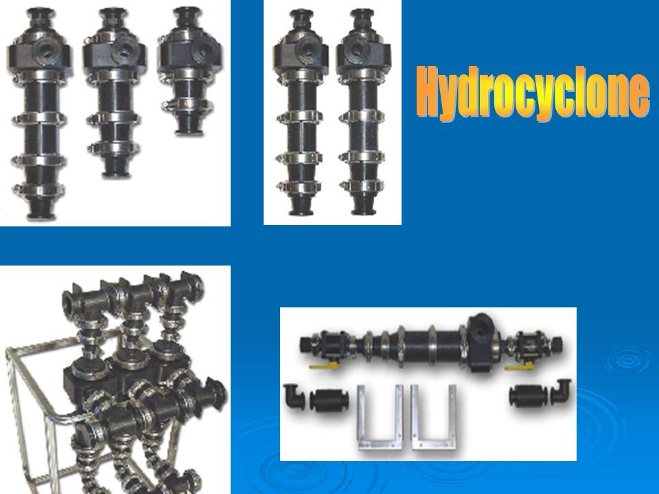 CARA KERJA  Hydrocyclone bekerja dengan cara memutar zat yang dimasukan di dalam ruang dalam yang berkontur.