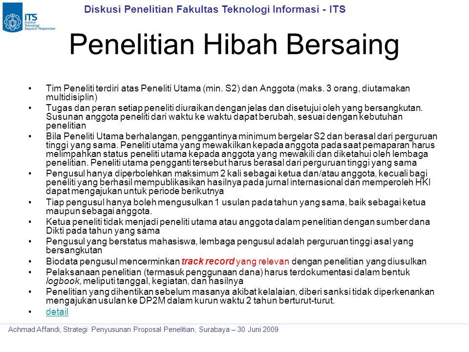Diskusi Penelitian Fakultas Teknologi Informasi - ITS Achmad Affandi, Strategi Penyusunan Proposal Penelitian, Surabaya – 30 Juni 2009 Penelitian Hiba
