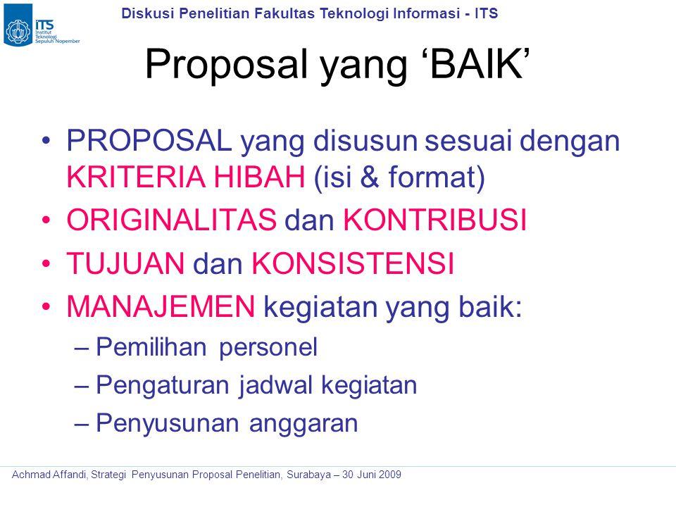 Diskusi Penelitian Fakultas Teknologi Informasi - ITS Achmad Affandi, Strategi Penyusunan Proposal Penelitian, Surabaya – 30 Juni 2009 Proposal yang '