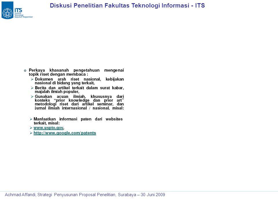 Diskusi Penelitian Fakultas Teknologi Informasi - ITS Achmad Affandi, Strategi Penyusunan Proposal Penelitian, Surabaya – 30 Juni 2009