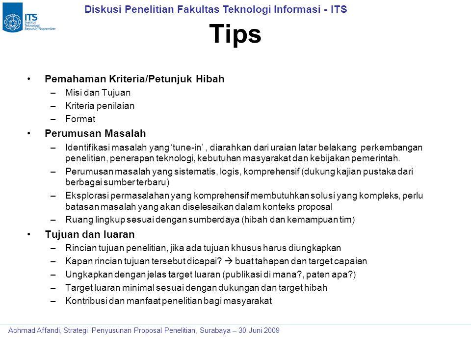 Diskusi Penelitian Fakultas Teknologi Informasi - ITS Achmad Affandi, Strategi Penyusunan Proposal Penelitian, Surabaya – 30 Juni 2009 Tips Pemahaman