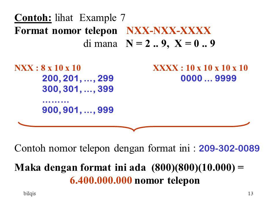 bilqis13 Contoh: lihat Example 7 Format nomor telepon NXX-NXX-XXXX di mana N = 2..