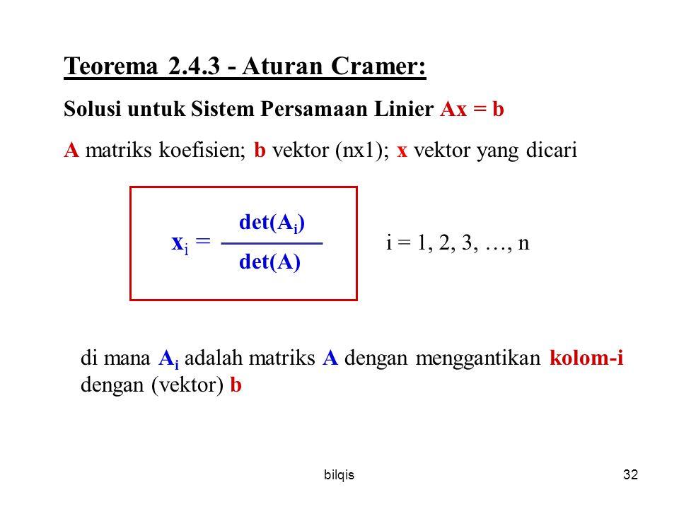 bilqis31 Pemecahan Persamaan Linier :  Biasa  Gauss  Gauss Jordan  Matrix Invers  >> dirubah menjadi  matrix identitas >> Adjoint  Aturan Crame
