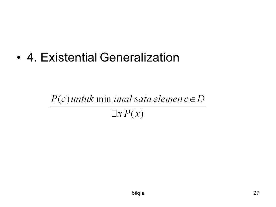 bilqis27 4. Existential Generalization