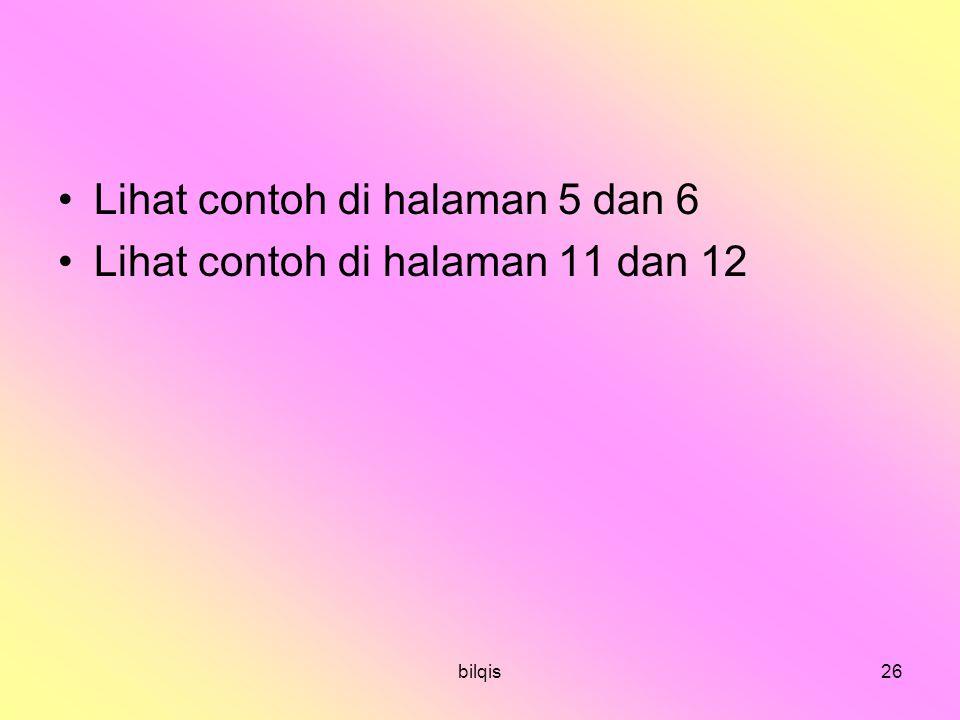bilqis26 Lihat contoh di halaman 5 dan 6 Lihat contoh di halaman 11 dan 12