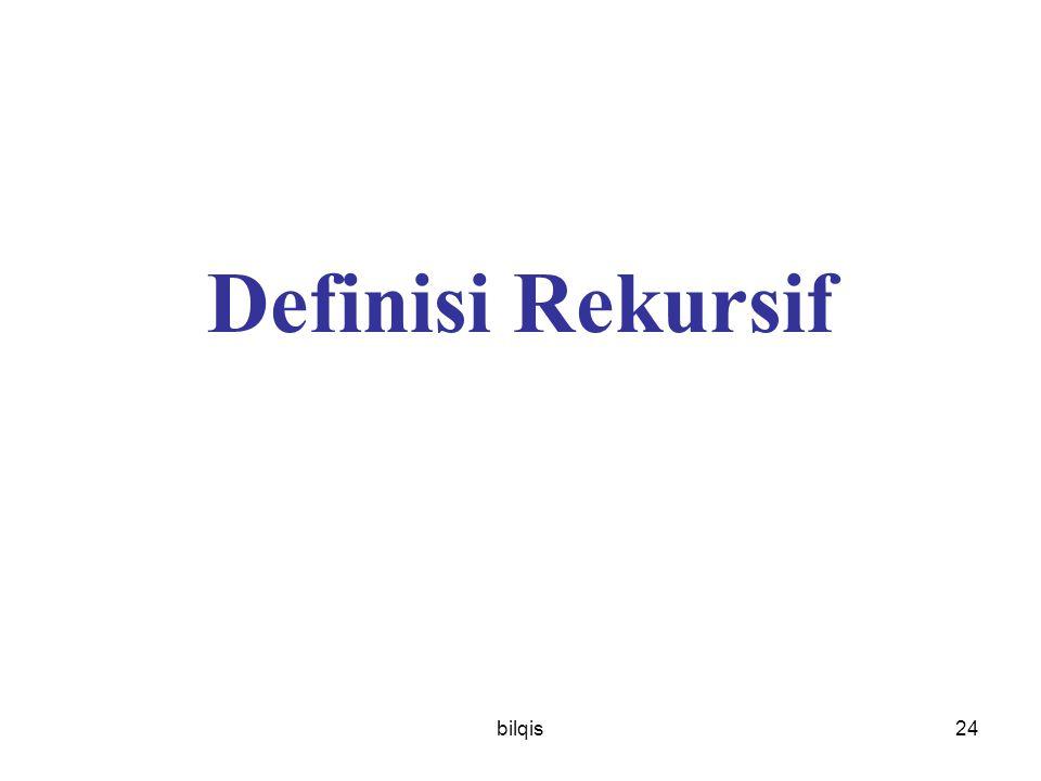bilqis24 Definisi Rekursif