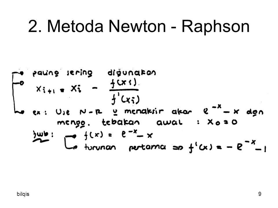 bilqis9 2. Metoda Newton - Raphson