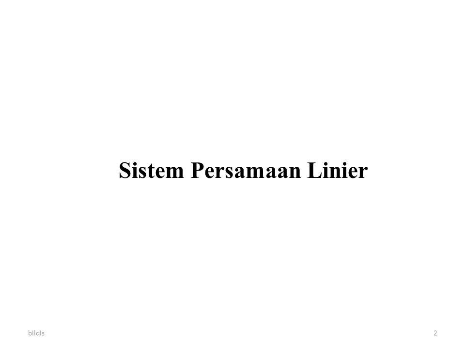 bilqis2 Sistem Persamaan Linier