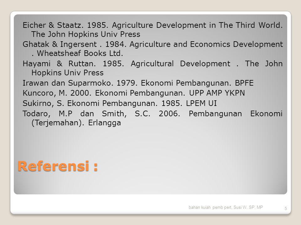 Green Development Landasan : Peraturan Presiden (Perpres) Nomor 61 Tahun 2011 tentang Penurunan Emisi Gas Rumah Kaca  penjabaran target pada lima sektor utama, yaitu kehutanan dan lahan gambut; pertanian; energi dan transportasi; industri; dan pengelolaan limbah.