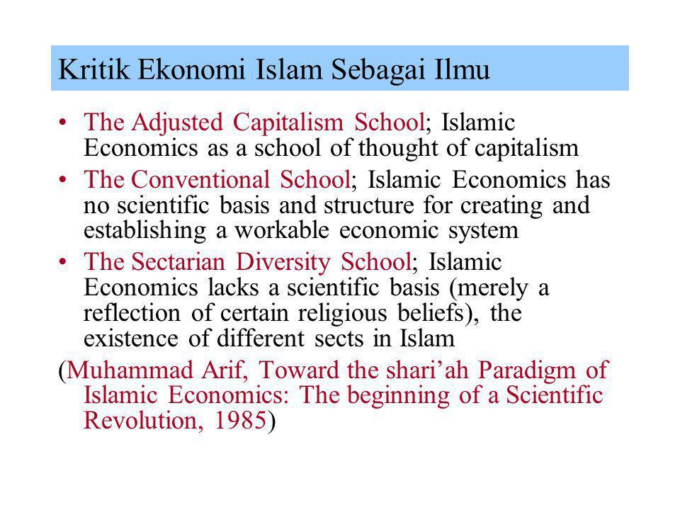 Sejarah Ekonomi Islam Banyak ahli dan penulis sejarah Islam yang meragukan eksistensi berfungsinya sistem perekonomian Islam dan mekanisme sistem syar