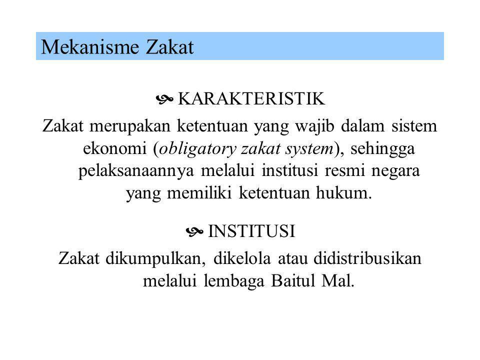 Zakat Zakat merupakan pungutan wajib atas individu yang memiliki harta wajib zakat yang melebihi nishab (muzakki), dan didistribusikan kepada 8 (delap