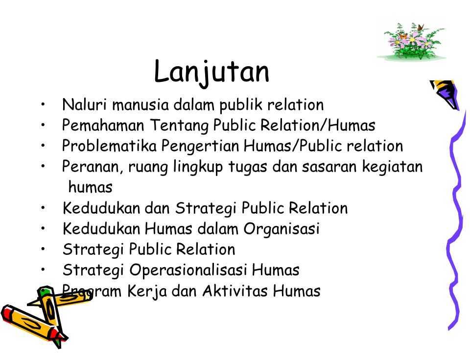 Lanjutan Sufian, 1995, Administrasi, Organisasi dan Manajemen Suatu Ilmu, Teori, Konsep dan Aplikasi, CV.