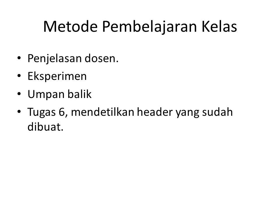 Metode Pembelajaran Kelas Penjelasan dosen.